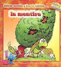La Mentira / Lying Sabio and Prudente Spanish Edition