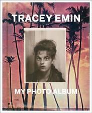 Tracey Emin: My Photo Album by Tracey Emin | Hardcover Book | 9780956896247 | NE