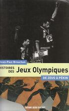 """Livre Sport """" Histoires des Jeux Olympiques """" Jean-Paul Brouchon  """" ( No 1057  )"""