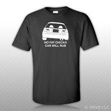 No Fat Chicks Car Will Rub T-Shirt Tee Shirt Gildan S M L XL 2XL 3XL Cotton