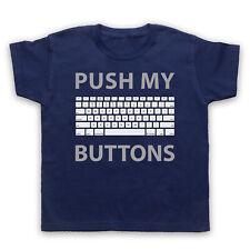 PUSH MY BUTTONS COMPUTER KEYBOARD FUNNY GEEK COMEDY NERD KIDS BOYS GIRLS T-SHIRT