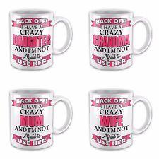 Back Off I Have A Crazy Relative Novelty Gift Mug - Pink