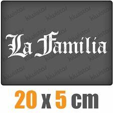 La Familia csf0537 20 x 6 cm JDM  Sticker Aufkleber