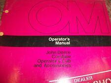 JOHN DEERE OPERATOR'S MANUAL COMBINE OPERATOR'S CAB AND ACCESSORIES