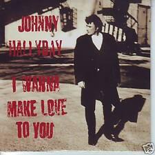 CD 3 titres JOHNNY HALLYDAY i wanna make love to you
