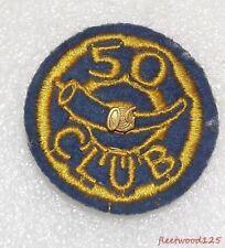 Vintage Boy Scout Cub Scout Patch Badge - 50 Club w/ Goldtone 50 Pin