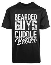 Bearded Guys Cuddle Better New Men's Shirt Love Passionate Amazing Romantic Tees