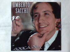 UMBERTO SACCHI Amica mia cd singolo RARISSIMO