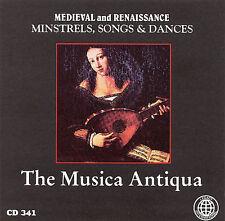 New: Musica Antiqua: Medieval and Renaissance: Minstrels, Songs & Dances  Audio