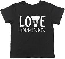 Love Badminton Childrens Kids Boys Girls Tee T-Shirt
