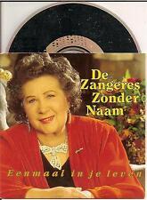 DE ZANGERES ZONDER NAAM - eenmaal in je leven CD SINGLE 2TR 1993 HOLLAND