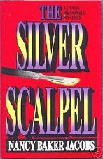 THE SILVER SCALPEL ~ Nancy Baker Jacobs ~ 1993 HC DJ