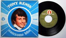 TONY RENIS 45 Canzone Blu ITALY press NUMERO UNO