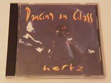 Dancing On Glass - Hertz / Spinner Music 1993 / Canada