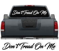 "Dont Tread On Me Script Windshield Decal Sticker diesel turbo truck Pro 45""x6"""