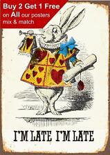 Alice In Wonderland Im Late Rabbit - Vintage Poster Print