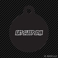 Eat Sleep JDM Keychain Round with Tab dog engraved many colors #5 jdm drift