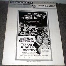 TIP ON A DEAD JOCKEY orig 1957 pressbook ROBERT TAYLOR/JACK LORD/DOROTHY MALONE