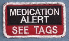 MEDICATION ALERT SEE TAGS    ------ service dog vest patch ------