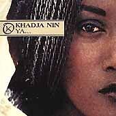 Ya... * by Khadja Nin (CD, Oct-2000, ARK 21 (USA))