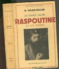 R. Fulop Miller - le diable sacré - Raspoutine et les femmes /
