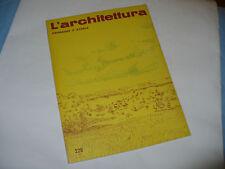 BRUNO ZEVI L'ARCHITETTURA CRONACHE E STORIA N.229 1974