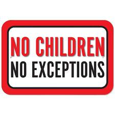 Plastic Sign No Children No Exceptions