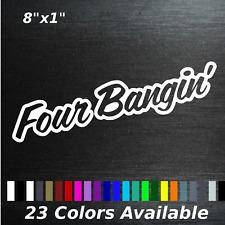 four bangin decal sticker 4banger honda toyota scion decal sticker