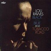 Lou Rawls - Black and Blue/Tobacco Road (2006)