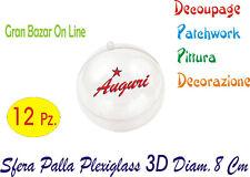NATALE PALLA SFERA PALLINA PLEXIGLASS 12 Pz DIAM CM 8 DECOUPAGE PATCHWORK