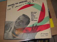 """LP 10"""" 25 CM FRANCO E I G5 CROCIERA SUD AMERICANA ITALY 1955 VG+ COVER VERONESI"""