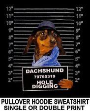Very Cool Dachshund Mug Shot Funny Naughty Bad Dog Pullover Hoodie Sweatshirt 70