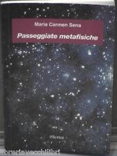 Psicologia PASSEGGIATE METAFISICHE di Maria Carmen Sena Plectica 2002 Libro