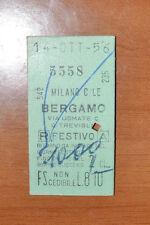 BIGLIETTO TRENO - FERROVIE - TRAIN TICKET - 1956 -  MILANO / BERGAMO (B1)