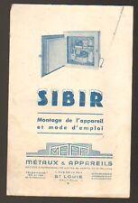 """SAINT-LOUIS (68) CONGELATEUR """"SIBIR"""" en 1950 / MONTAGE & MODE D'EMPLOI"""