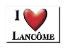 MAGNETS FRANCE PAYS DE LA LOIRE CALAMITA SOUVENIR AIMANT I LOVE LANCÔME (41)--