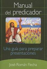 Manual del Predicador: Una Guia Para Preparar Presentaciones (Paperback or Softb