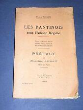 Pantin Paris Monographie sur la ville de Pantin sous l'ancien régime 1925
