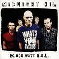 20.000 Watt - Midnight Oil