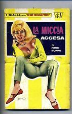 Burke # LA MICCIA ACCESA # Farca 1967