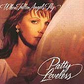 When Fallen Angels Fly - Patty Loveless (C...