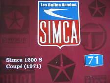 FASCICULE BOOKLET   N°71SIMCA 1200 S COUPE 1971/ TRANSPORT DES SIMCA