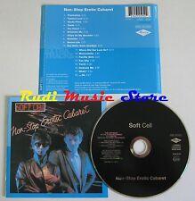 CD SOFT CELL Non stop erotic cabaret 1996 MERCURY 532595-2 NO lp mc dvd vhs
