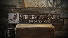 Custom Ski Lodge Ski or Go Home Sign - Rustic Hand Made Wooden ENS1000735