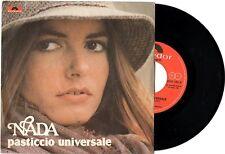 NADA disco 45 giri PASTICCIO UNIVERSALE + ANCHE SE FOSSE Made in Italy 1978