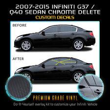 For 2007-2015 Infiniti G35 G37 Q40 Sedan Window Chrome Delete Matte Carbon Fiber