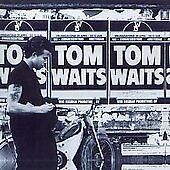Tom Waits : The Early Years - Volume 1 CD 1991 BIN