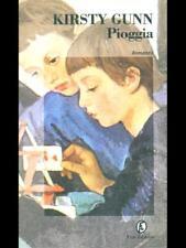 PIOGGIA  KIRSTY GUNN FAZI 1997 LE STRADE