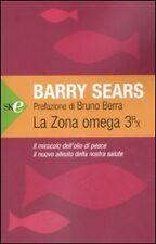 La zona Omega 3rx. Il miracolo dell'olio di pesce, il nuovo alleato della...