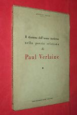 IL DRAMMA DELL'UOMO MODERNO NELLA POESIA CRISTIANA DI PAUL VERLAINE. DI A. GALLI